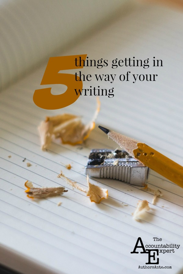 5 Things Getting in the Way of Your Writing